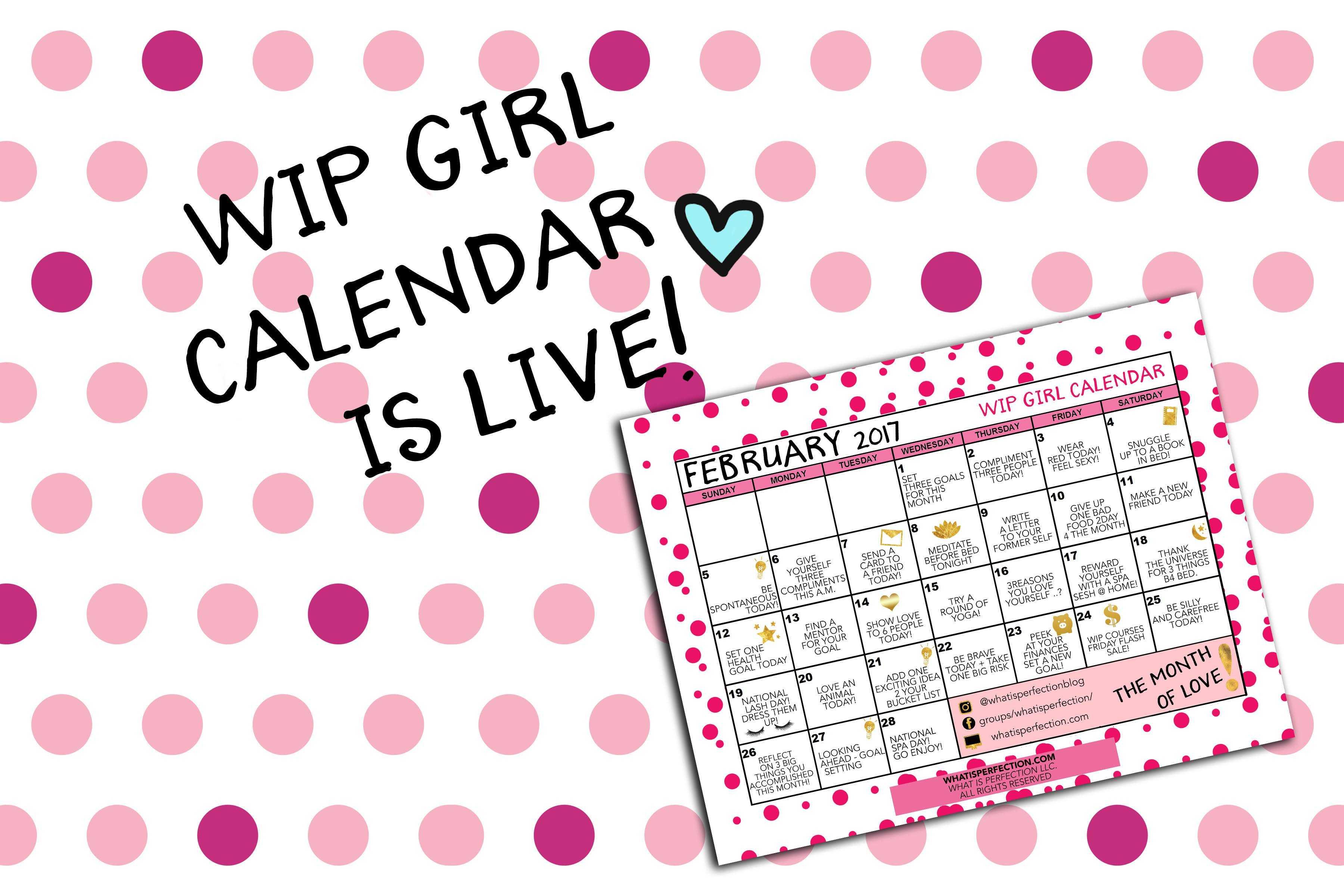 February WIP Girl Calendar